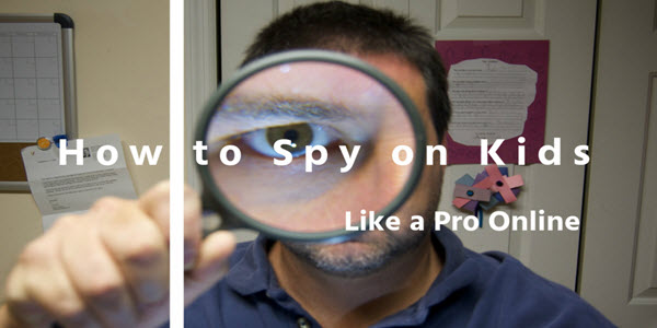 Spy on Kids