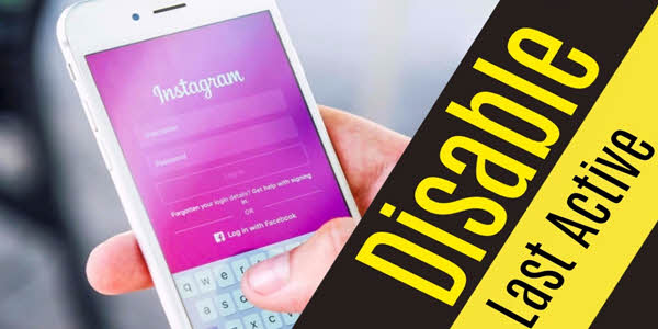 Disable Instagram Last Active Feature